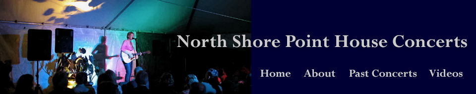North Shore Point House Concerts